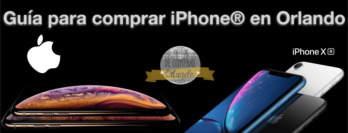 Guía para comprar iPhone® en Orlando